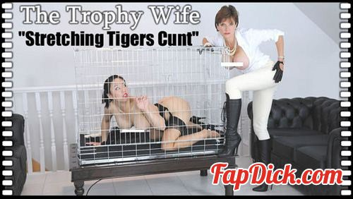 Lady-Sonia.com - Lady Sonia, Tiger - Stretching Tigers Cunt [HD 720p]