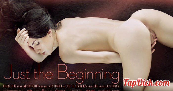 SexArt.com - Luna - Just The Beginning [SD 400p]