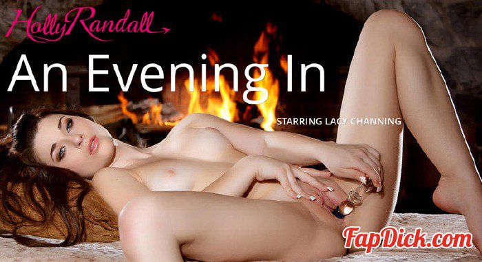 HollyRandall.com - Lacy Channing - An Evening In [FullHD 1080p]