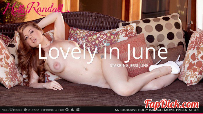HollyRandall.com/MetArt.com - Jessi June - Lovely In June [FullHD 1080p]