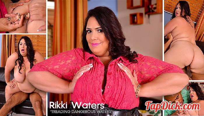 BBWsGoneBlack.com/PlumperPass.com - Rikki Waters - Treading Dangerous Waters [HD 720p]