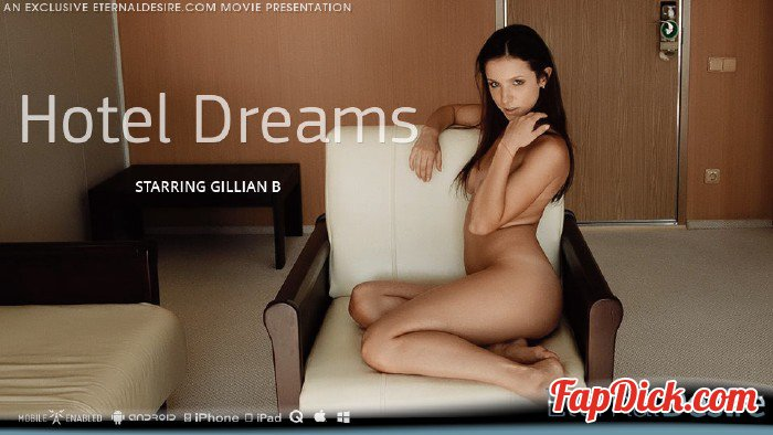 EternalDesire.com - Gillian B - Hotel Dreams [FullHD 1080p]